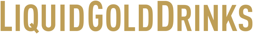 Liquid Gold Drinks